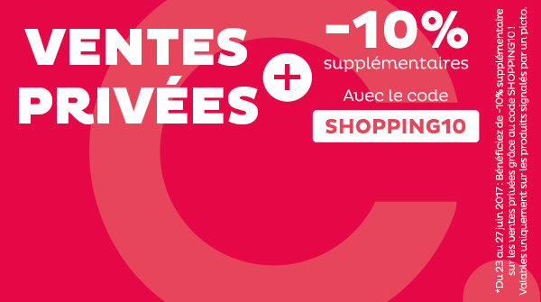 Ventes Privées + -10% additionnels