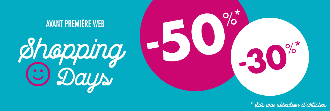 Shopping Days -30% et -50%